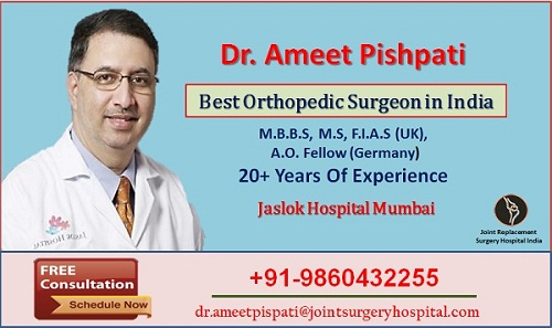 Joint And Replacement Hospital India, Dr. Ameet Pispati is one of the best orthopedic specialists in India-UAEplusplus.com